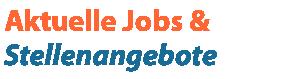 Stellenangebote und Jobs